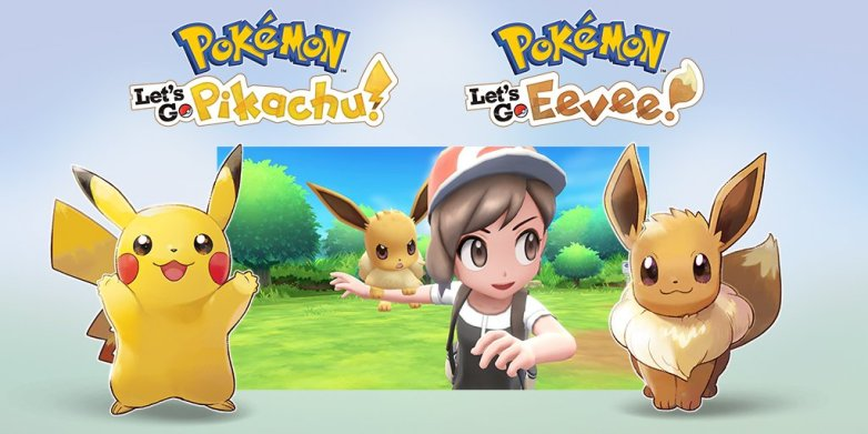 Pokemon Lets GO Pikachu и Pokemon Lets GO Eevee - все, что нужно знать